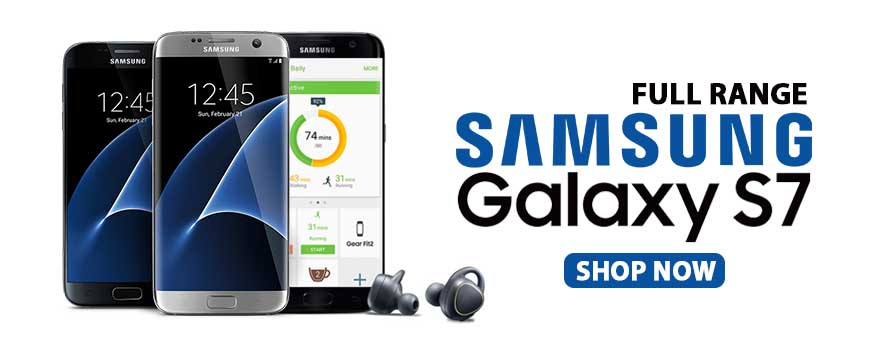Full range of Samsung Galaxy s7